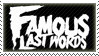 Famous Last Words Stamp by Fruitily