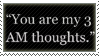 'You are my 3 AM thoughts.' Stamp by Fruitily