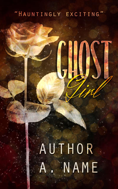 Book Cover Pre-Made: Ghost Girl (AVAILABLE) by arebg452