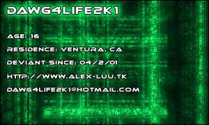 Dawg4Life2K1 DeviantID v3 by dawg4life2k1