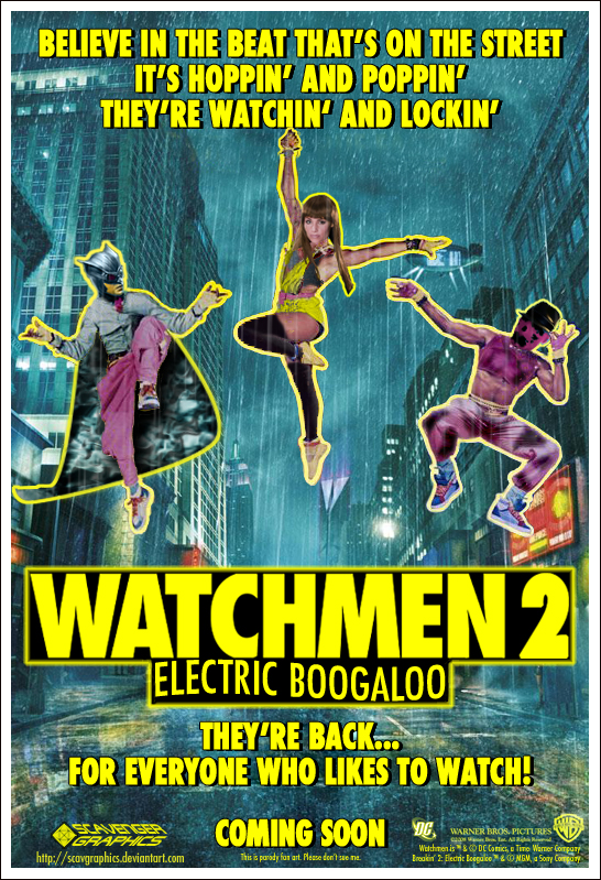 Watchmen 2: Electric Boogaloo by Scavgraphics