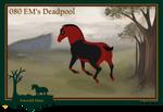 080 EM's Deadpool***