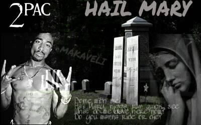 2pac - Hail Mary by bonnieta123 on DeviantArt