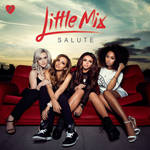 Salute (Deluxe Version) - Little Mix [[Download]]