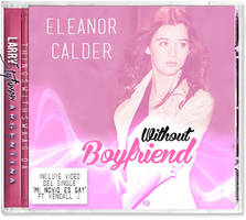 Without Boyfriend - Eleanor Calder