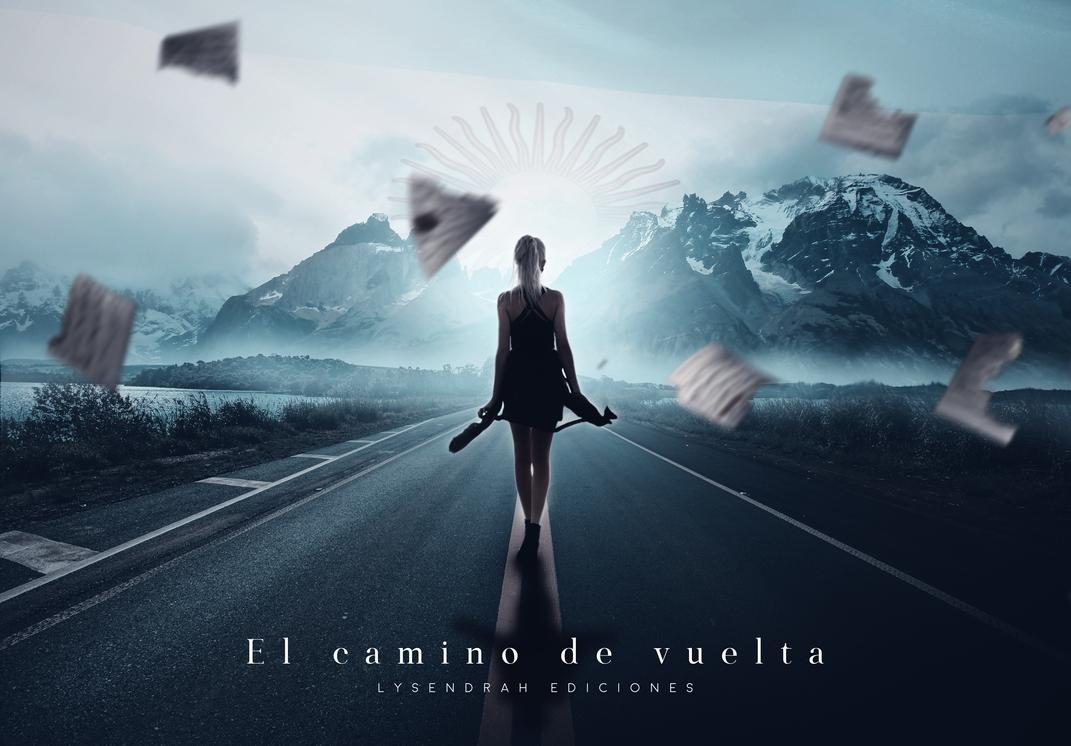 El camino de vuelta    Argentina by Lysendrah