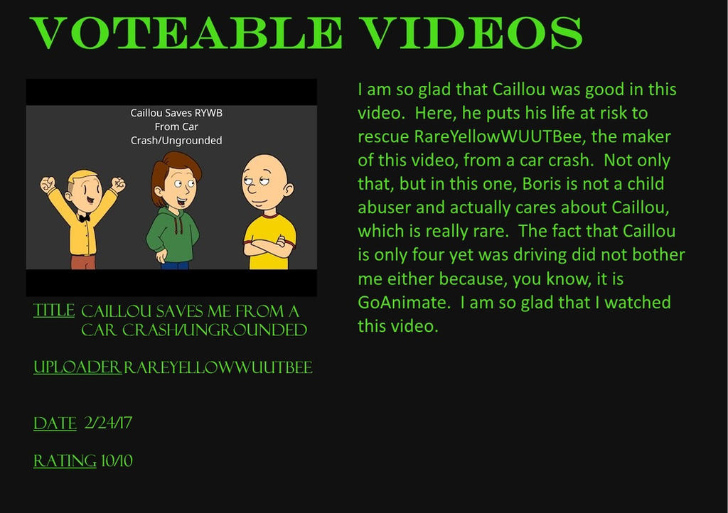 Voteable Videos #2:Caillou Saves Me From a Car by Murvine-Taylor