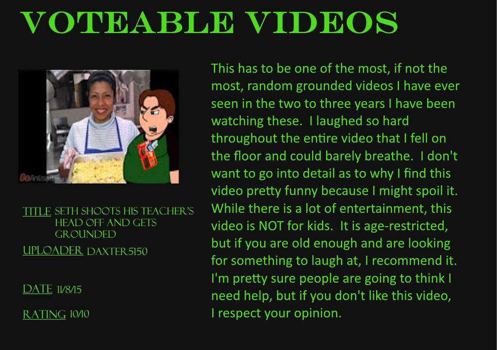 Voteable Videos #3: Seth Shoots His Teacher's Head by Murvine-Taylor