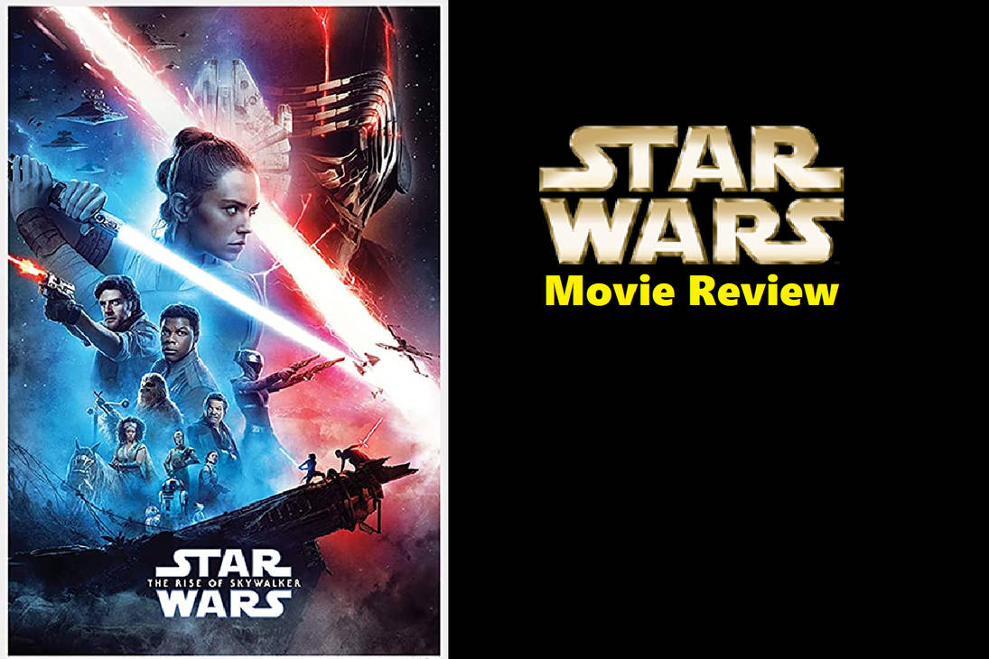 Star Wars The Rise Of Skywalker 2019 Review By Jacobhessreviews On Deviantart