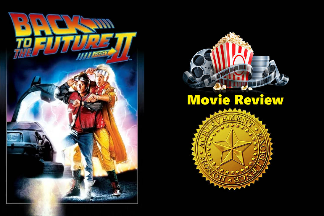 Back To The Future Part Ii 1989 Review By Jacobhessreviews On Deviantart