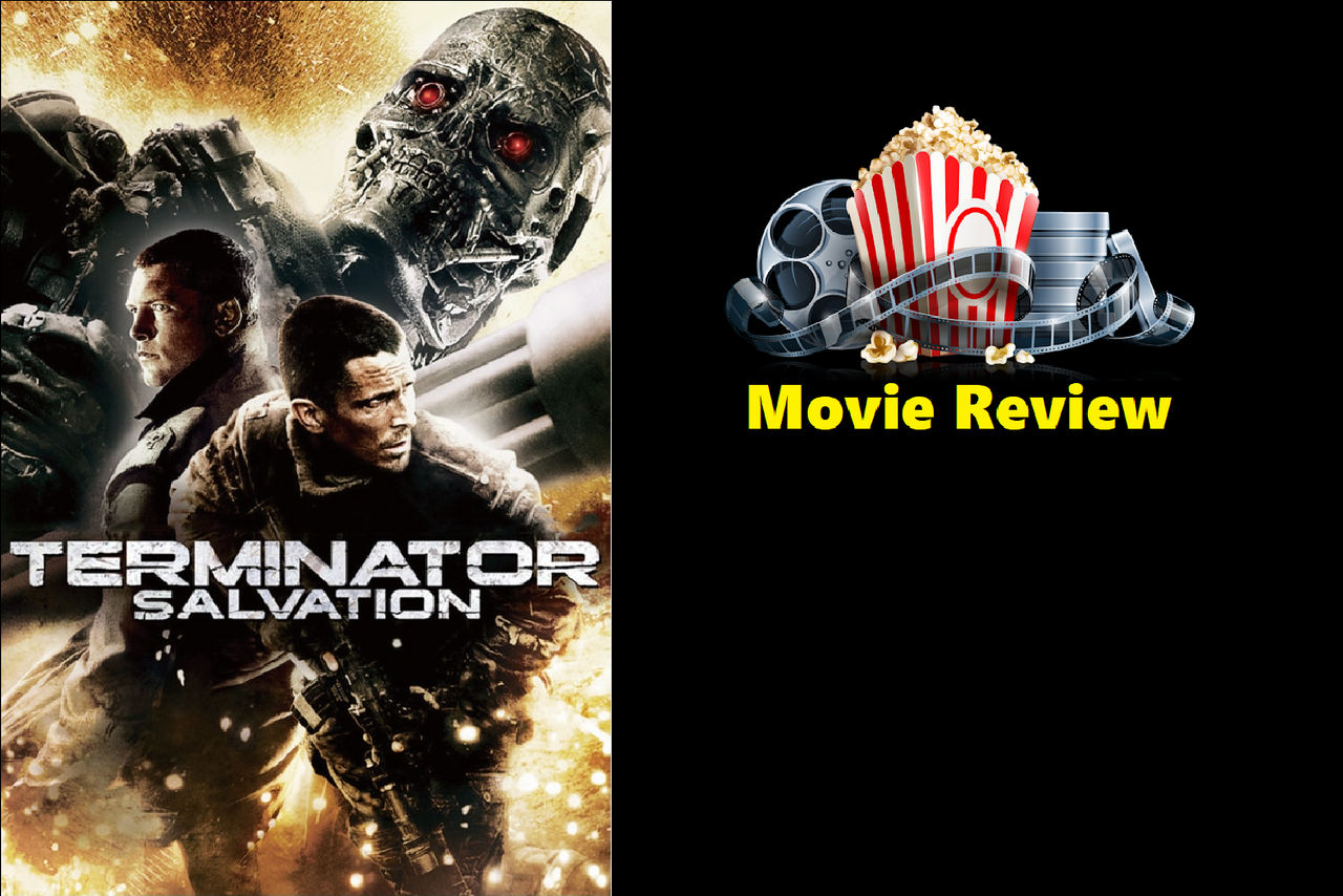Terminator Salvation 2009 Review By Jacobhessreviews On Deviantart