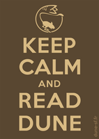 Keep Calm and Read Dune by i0nah