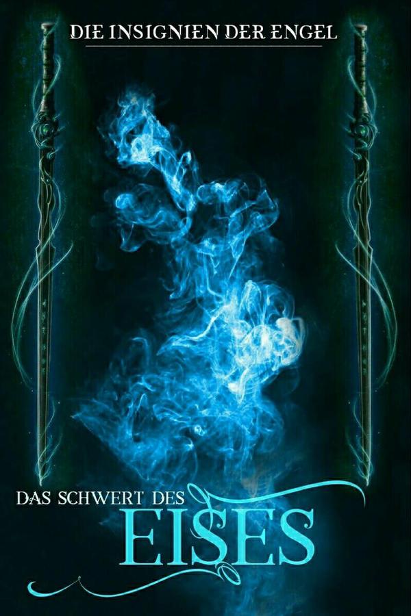 Insignien der Engel 3 || Wattpadcover (Premade) by Malaraa
