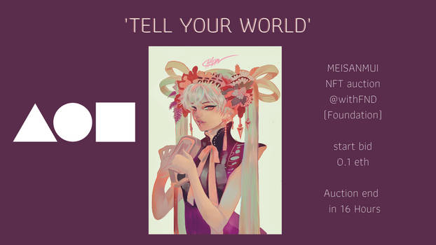 Tell your world NFT auction