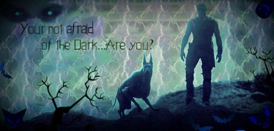 Your not afraid of the Dark are you? by Neon-Cheshire-Cat