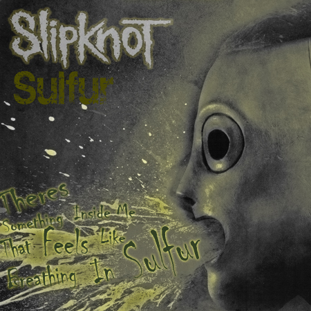Sulfur Single Cover 2 by sic-maggot-slipknot
