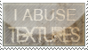 I Abuse Texures Stamp by xedgewolfx