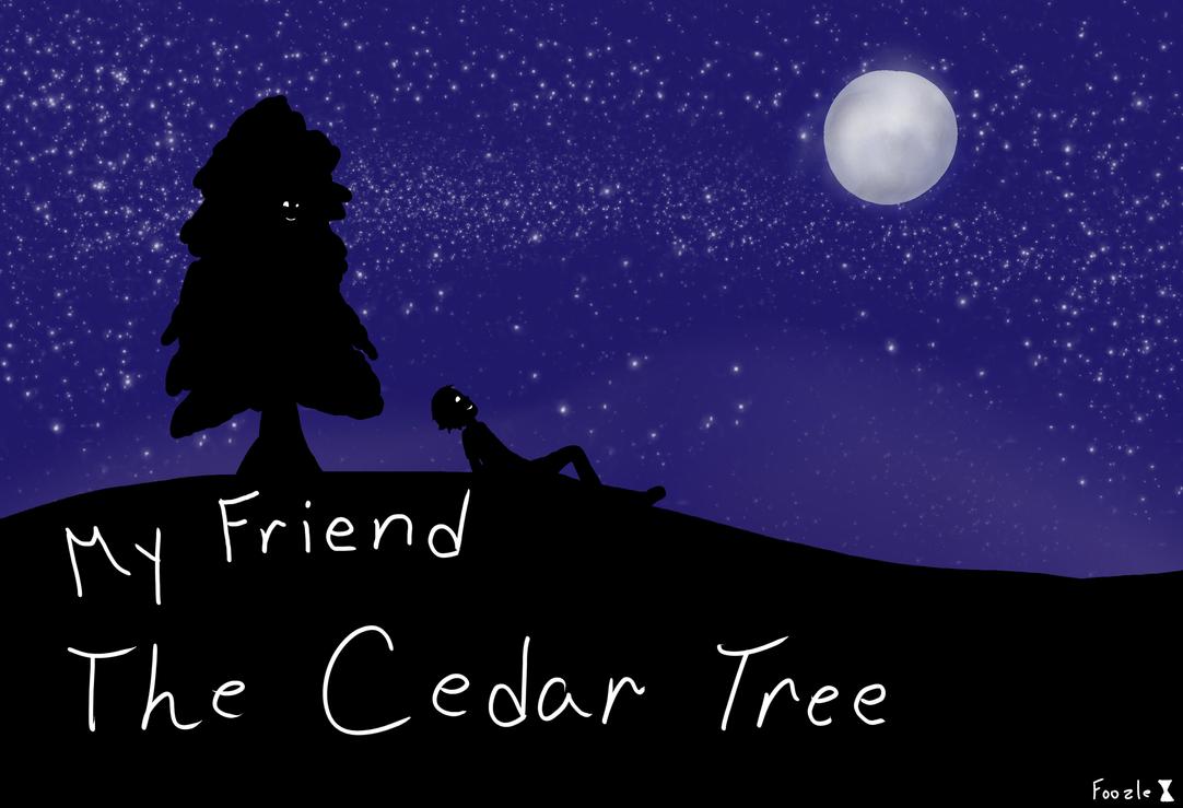 The Cedar Tree. by FoozleDrawer