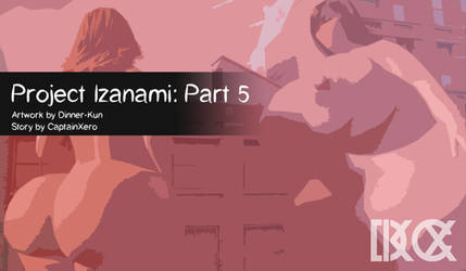 Project: Izanami 5 AVAILABLE NOW ON E-JUNKIE by Dinner-Kun