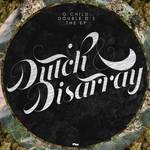 Dutch and Disarray