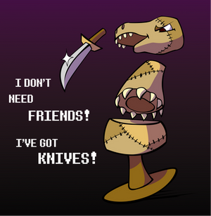 I've got KNIVES!