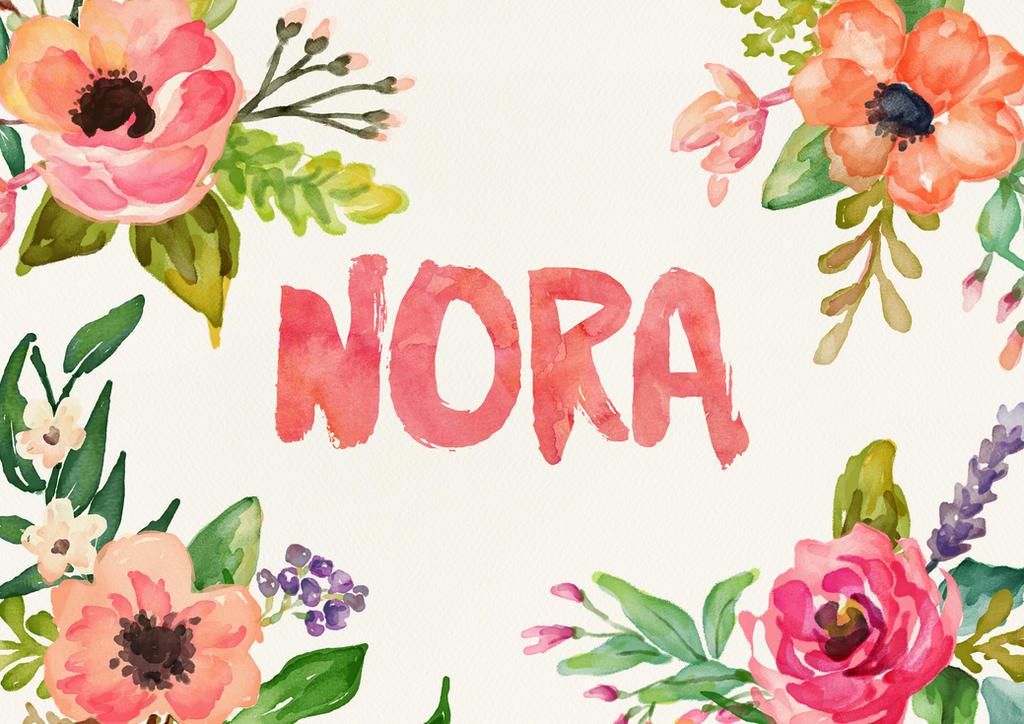 Nora Watercolor Name Art by littlemissfreak on DeviantArt