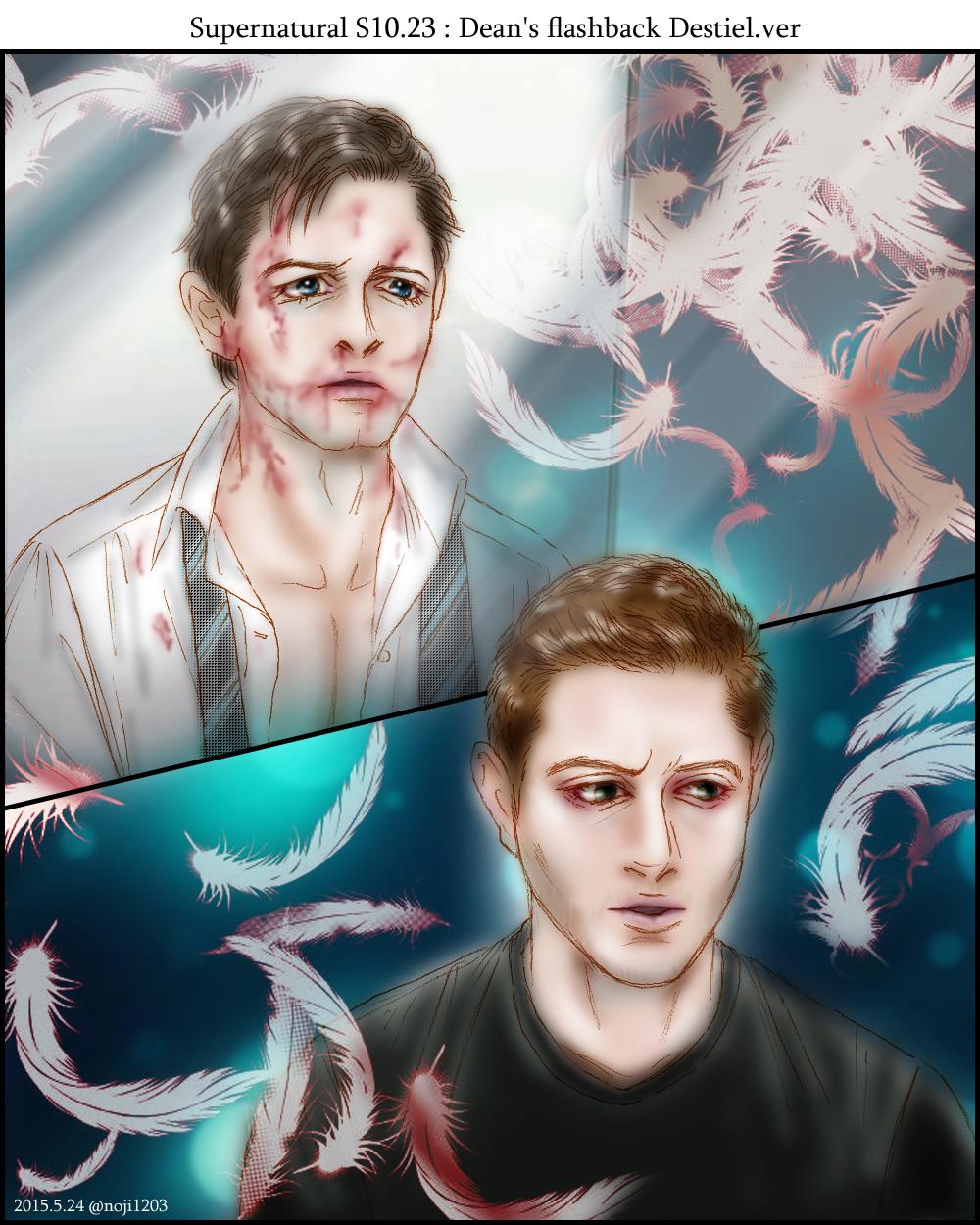 Supernatural S10.23 : Dean's flashback Destiel.ver by noji1203