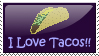 I Love Tacos Stamp by Avaly