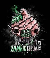 I Eat Zombie Cupcakes by Jackovdaily