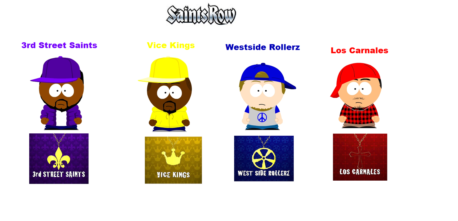 South Park :Saints Row Gangs by deonpalmer45 on DeviantArt