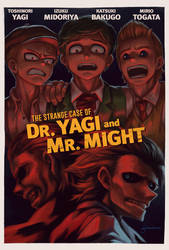 The Strange Case of Dr. Yagi and Mr. Might