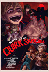 Invasion of the Quirk Snatchers