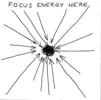 Focus energy here. by brobe