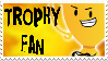 Trophy Fan by Kaptain-Klovers