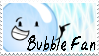 Bubble Fan