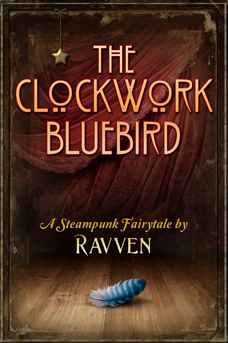 The Clockwork Bluebird 2 by Ravven78