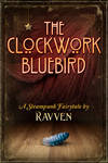 The Clockwork Bluebird 2