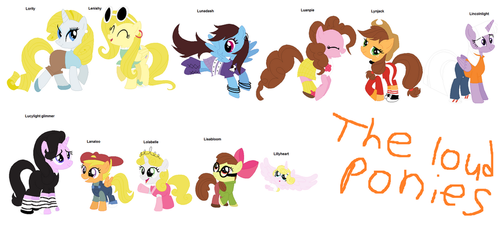 Mlp The Loud House Cast By Ppgmlpkndpokemongirl On DeviantArt
