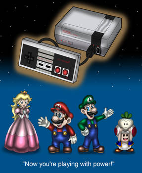 NES - Now you're playing with power!