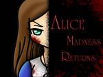 Half Alice Madness Returns