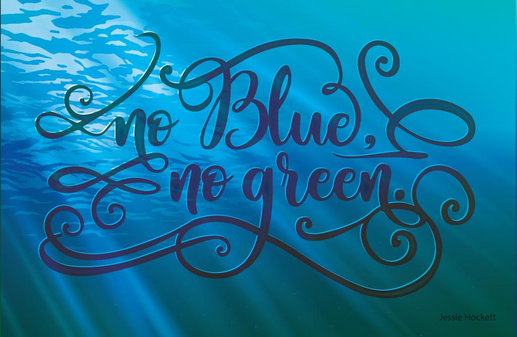 No Blue No Green by GoaliGrlTilDeath