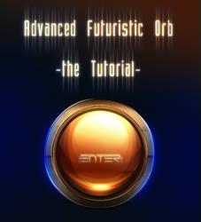 Advanced Orb Tutorial by Seiorai