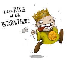 King of the Interwebz by Plognark