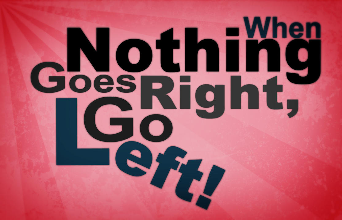 When Nothing Goes Right by Dzenis