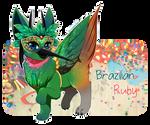 [Memory Keepers] Brazilian Ruby - OPEN by shiroganeRyo