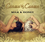 CANAAN: Milk and Honey by Kay-I
