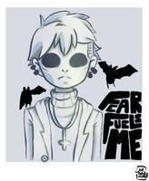 FearFuelsMe by JustBeWeird