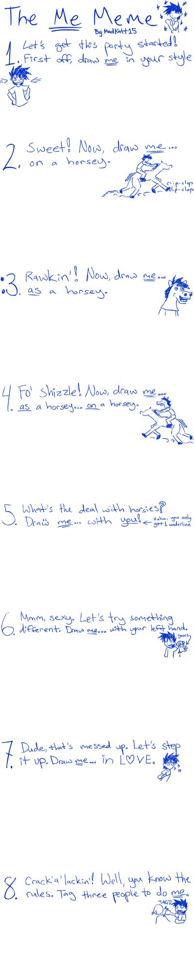 The Me Meme by MadKatt15