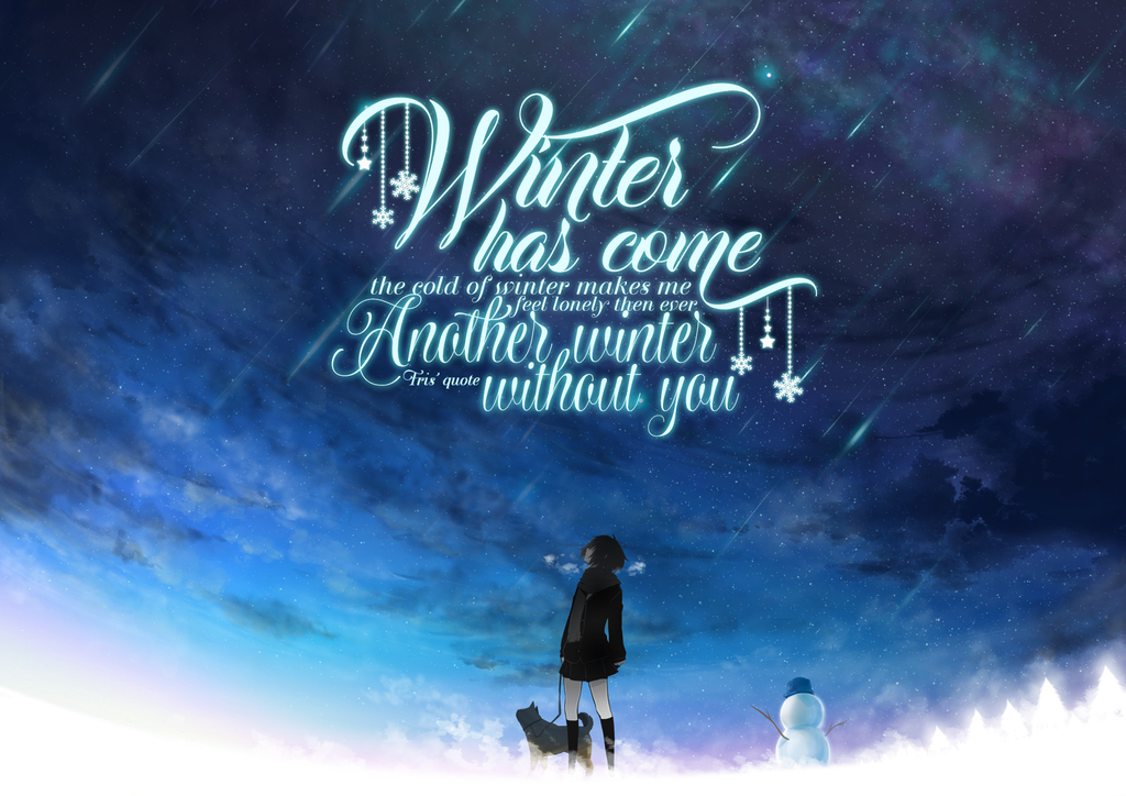 [ Quote ] Winter by Fris-chan