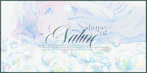 [ Quote ] Shape of Nature by Fris-chan